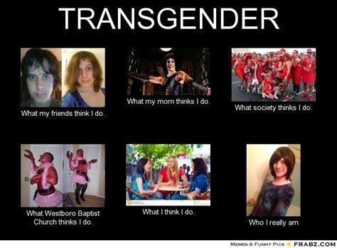 Transgender Meme - image gallery transgender meme