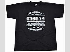 T-Shirt Leg dich niemals mit einem Ostdeutschen an G554U ... Rascal Chemnitz