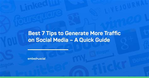 7 Tips On Getting Traffic To Your by Best 7 Tips To Generate More Social Media Traffic A