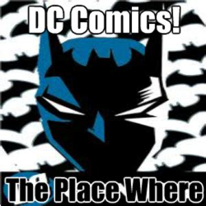 Dc Comics Memes - meme center mojoe profile