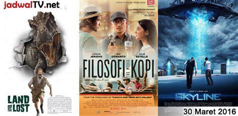 jadwal film filosofi kopi di tv jadwal film dan sepakbola 30 maret 2016 jadwal tv