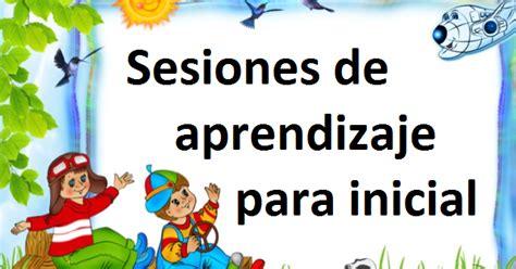sesiones de aprendizaje de nivel inicial 2015 sesiones de aprendizaje nivel inicial abril preg 250 ntale