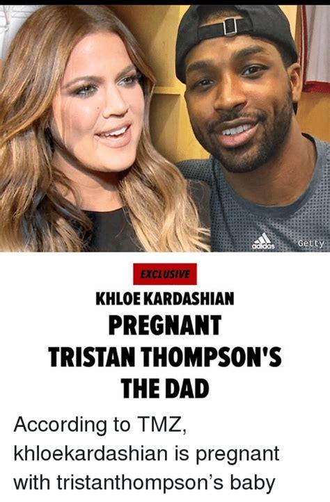 Khloe Kardashian Memes - gett exclusive khloe kardashian pregnant tristan thompson