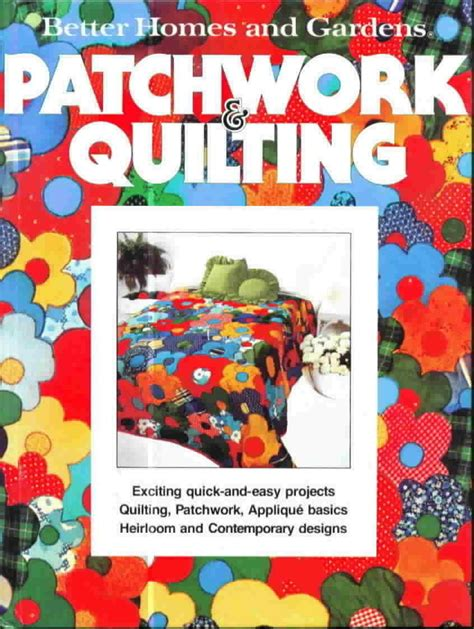 Better Homes And Gardens American Patchwork And Quilting - better homes and gardens patchwork and quilting other books