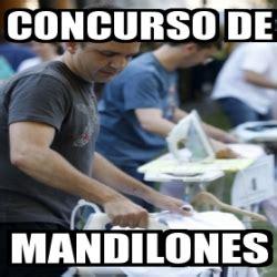 Memes De Mandilones - meme personalizado concurso de mandilones 9096300