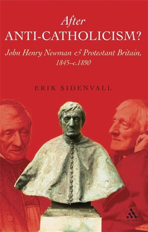 anti catholicism in routledge library editions the world books after anti catholicism henry newman and protestant