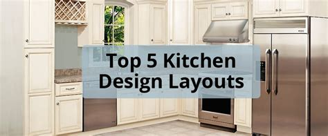 best kitchen layouts top 5 kitchen design layouts for your home builders surplus