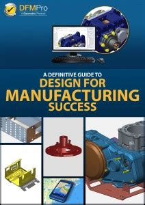 Design For Manufacturing Success | definitive guide to design for manufacturing success
