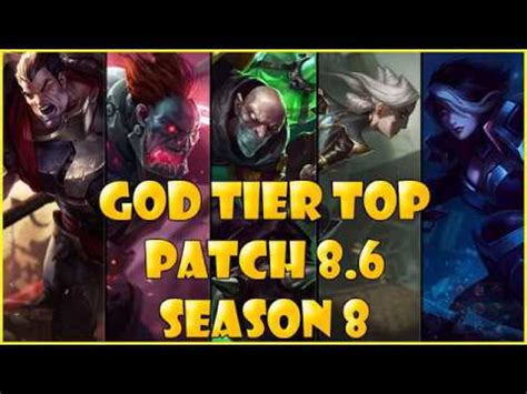 best top laners best top laners god tier patch 8 6 season 8 league of