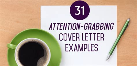 attention grabbing cover letter 31 attention grabbing cover letter exles the muse