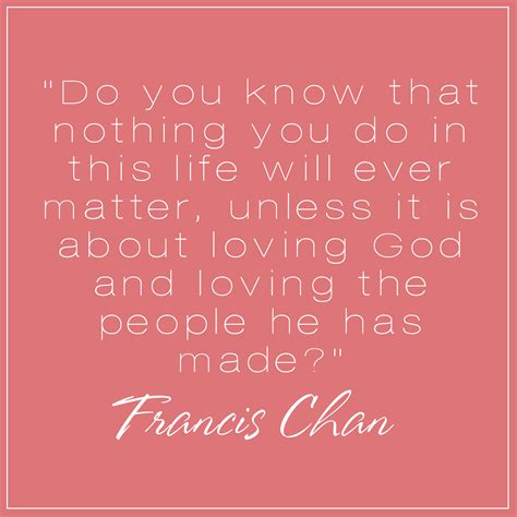 francis chan quotes francis chan quotes about parenting quotesgram