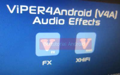 Tutorial Viper4android Fx   tingkatkan kualitas musik dengan viper4android fx