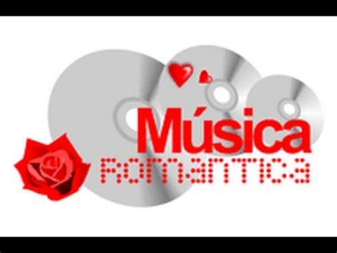 imagenes love musica mix de musica romantica canciones de amor y baladas