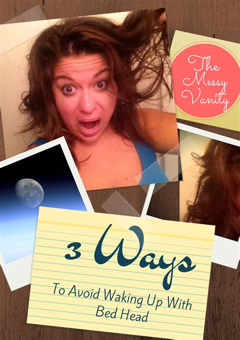 how to avoid bed head the messy vanity 3 ways to avoid waking up with bed head