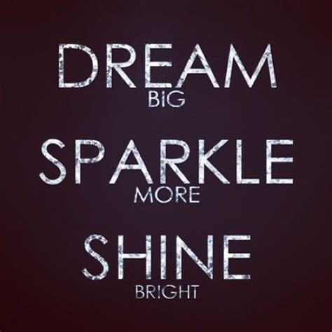 sparkle quotes quotes about sparkle and shine quotesgram