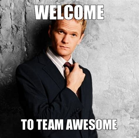 Team Memes - welcome to the team meme