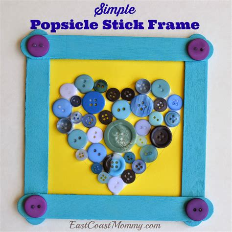 Home Decor Sticks east coast mommy simple popsicle stick frame with a