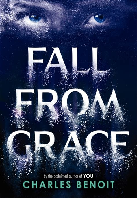 fall from grace a novel fall from grace by charles benoit harpercollins children