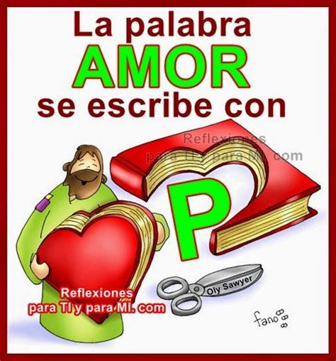 amore se escribe con 8408176412 la palabra amor frases de amor reflexiones