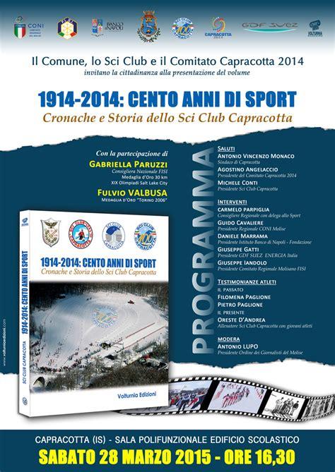 capracotta web presentazione libro 1914 2014 cento anni di sport