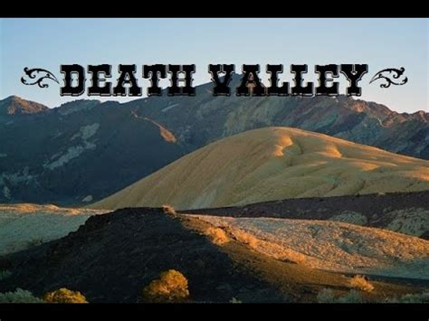 valley fact a 10 interesting facts about death valley youtube