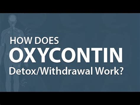 How Does And Detox Work by How Does Oxycontin Detox Withdrawal Work