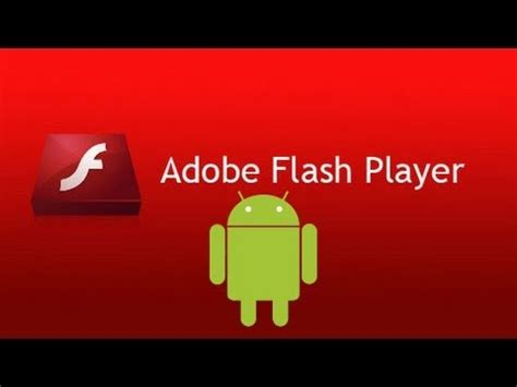 flash player for android how to get adobe flash player on any android device updated 2015