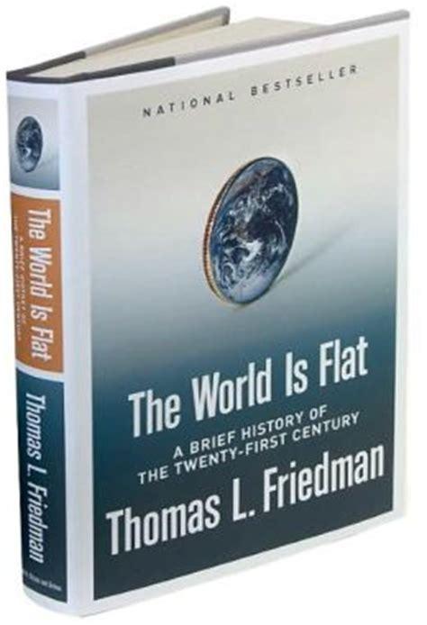 The World Is Flat Oleh Friedman the world is flat a brief history of the twenty century by l friedman