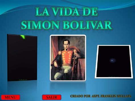 imagenes de la vida de bolivar mi diapositiva de simon bolivar