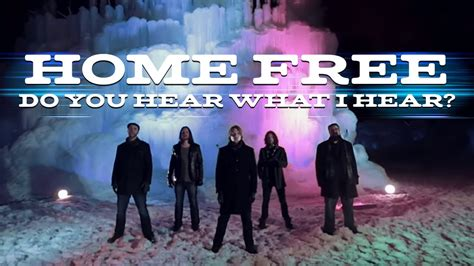Home Free Albums by Do You Hear What I Hear Home Free A Cappella