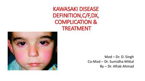 Treatment Of Kawasaki Disease by Kawasaki Disease