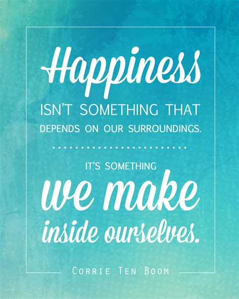 printable quotes about happiness free quote printable of corrie ten boom quote about happiness