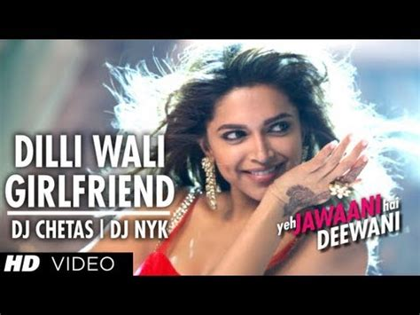 download mp3 dj nyk download dilli wali girlfriend yeh jawaani hai deewani