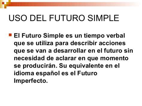 el futuro es un 8493986356 futuro simple en ingl 233 s will
