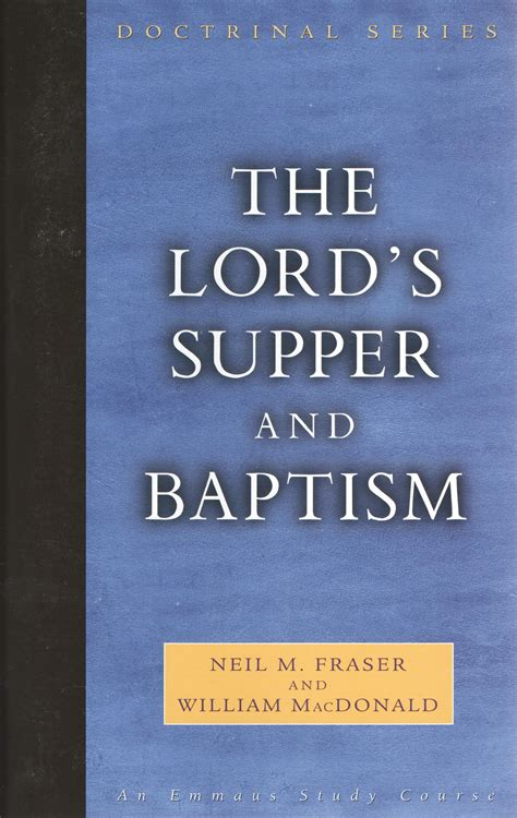 the lord s supper a introduction books lord s supper and baptism the tomorrow s forefathers
