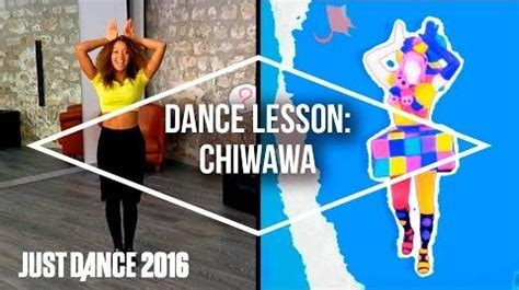 tutorial just dance 2016 video dance lessons with just dance 2016 chiwawa by