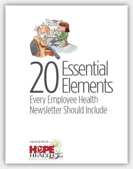 essential elements to include in 20 essential elements every employee health newsletter