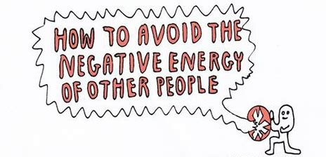 what is negative energy avoid negative people quotes quotesgram