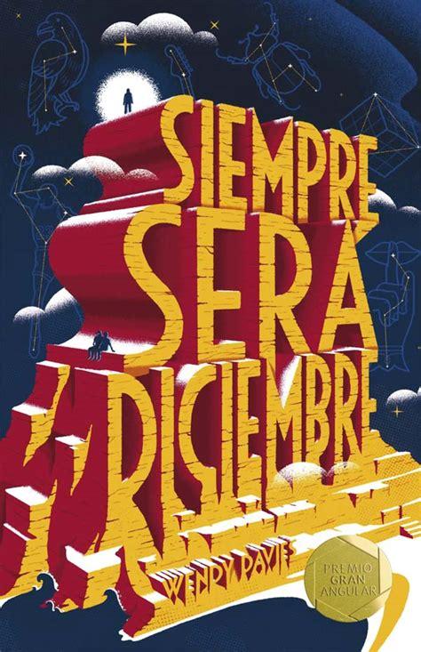 libro siempre ser diciembre the infernal books rese 241 a siempre ser 225 diciembre por wendy davies