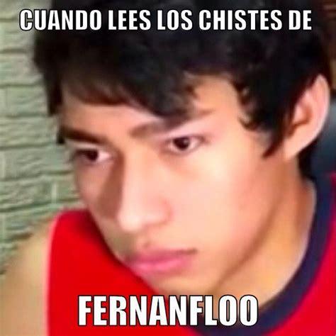 De Memes - image gallery memes fernanfloo