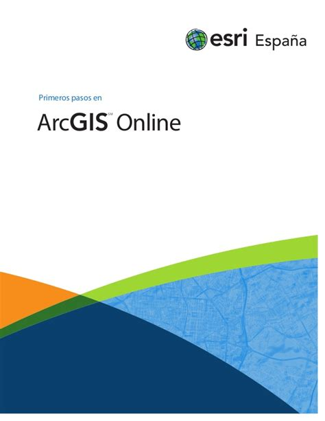 tutorial lettering español primeros pasos con arcgis online castellano esri espa 241 a