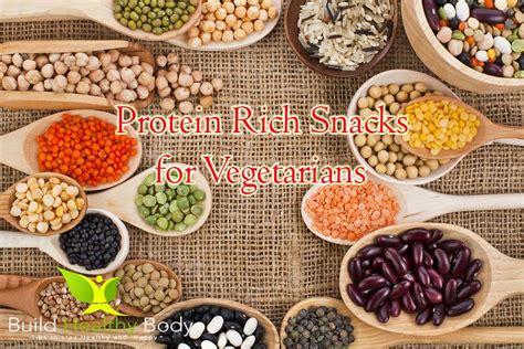 protein rich snacks 7 protein rich snacks for vegetarians build healthy