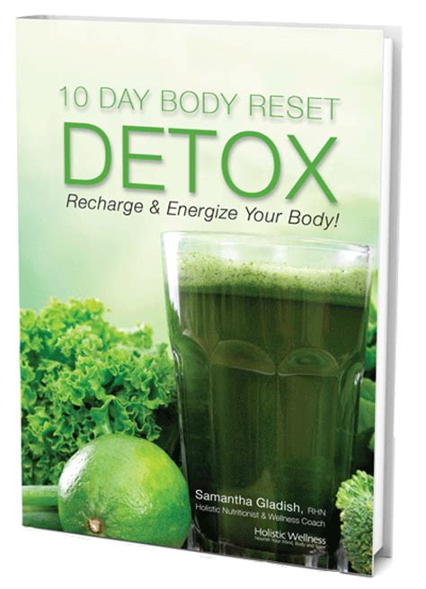 Reset Detox Diet by 10 Day Reset Detox Holistic Wellness Store