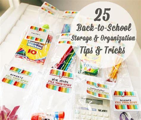 25 back to school storage amp organization tips amp tricks