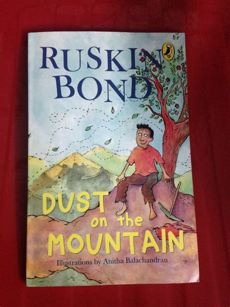 dust picture book book review dust on the mountain by ruskin bond indian
