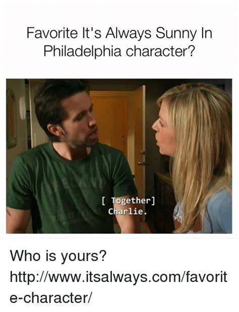 Its Always Sunny In Philadelphia Memes - 25 best memes about always sunny in philadelphia always