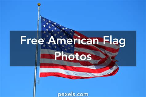 image of american flag 1000 interesting american flag photos 183 pexels 183 free