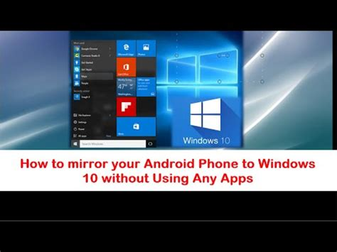 how to on android phone without the phone how to mirror your android phone to a windows 10 laptop without any applications