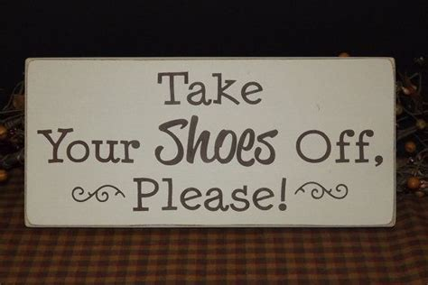 shoes off in the house 1000 images about quot no shoes in the house quot sign ideas on pinterest carpets shopping