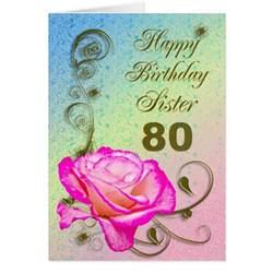 elegant rose 80th birthday card for sister zazzle